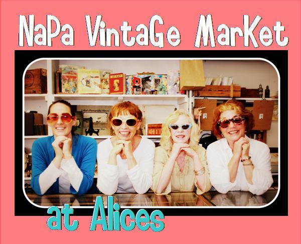 Alices Napa Vintage Market